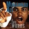 Muhammad Ali: His Life, His Words - Geoffrey Giuliano, Beth Lockeport