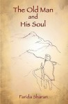 The Old Man and His Soul - Farida Sharan