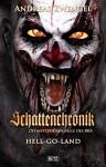 Schattenchronik 05 - HELL-GO-LAND - Andreas Zwengel