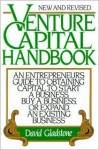 Venture Capital Handbook: New and Revised - David Gladstone