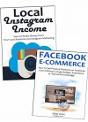 Social Network Profits: How to Make Money Online via Local Instagram Marketing & Facebook Products Online Advertising - Hunter Smith