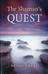 The Shaman's Quest - Nevill Drury