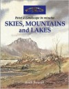 Skies, Mountains and Lakes: Paint a Watercolour Landscape in Minutes - Keith Fenwick, Fenwick