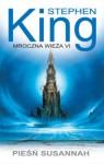 Pieśń Susannah (Mroczna Wieża, #6) - Krzysztof Sokołowski, Stephen King