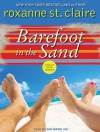 Barefoot in the Sand - Roxanne St. Claire, Ann Marie Lee