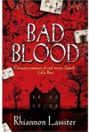 Bad Blood - Rhiannon Lassiter