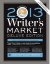 2013 Writer's Market, Deluxe Edition, 13th Annual Edition - Robert Lee Brewer