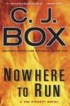 Nowhere To Run - C.J. Box
