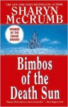 Bimbos of the Death Sun - Sharyn McCrumb