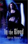 In the Blood - Adrian Phoenix