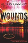 Wounds - Alton Gansky
