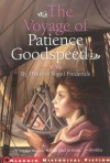 The Voyage of Patience Goodspeed - Heather Vogel Frederick