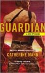 Guardian - Catherine Mann