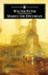 Marius the Epicurean - Walter Pater, Michael Levey