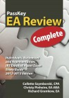 PassKey EA Review Complete: Individuals, Businesses and Representation: IRS Enrolled Agent Exam Study Guide 2012-2013 Edition - Collette Szymborski, Richard Gramkow, Christy Pinheiro