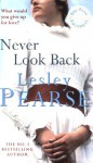 Never Look Back - Lesley Pearse