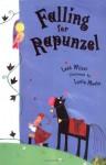 Falling for Rapunzel - Leah Wilcox, Lydia Monks