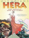 Hera: The Goddess and her Glory (Olympians) - George O'Connor