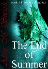 The End of Summer: Part One (The End of Summer Series) - Alex M. Smith