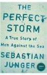 The Perfect Storm: A True Story Of Men Against The Sea (Stranger Than...) - Sebastian Junger