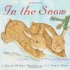 In the Snow - Sharon Phillips Denslow, Nancy Tafuri