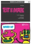 Basics Illustration 03: Text & Image (Basics Illustration, #3) - Mark Wigan
