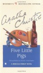 Five Little Pigs (Agatha Christie Collection) - Agatha Christie