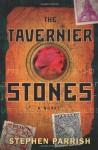 The Tavernier Stones - Stephen Parrish