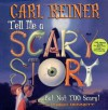 Tell Me a Scary Story... But Not Too Scary! (Book & Audio CD) - Carl Reiner, James Bennett