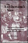 The Antiheroine's Voice: Narrative Discourse and Transformations of the Picaresque - Edward H. Friedman