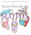 Score One for the Sloths - Helen Lester