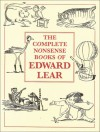 Complete Nonsense Book of Edward Lear - Edward Lear