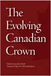 The Evolving Canadian Crown - Jennifer Smith, D. Michael Jackson