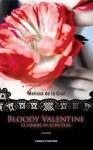 Bloody Valentine. Le ombre di Schuyler (Sangue Blu, #5.5) - Melissa de la Cruz