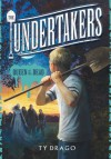 Undertakers: Queen of the Dead - Ty Drago, Eric L. Williams
