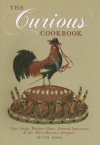 The Curious Cookbook - Peter Ross, Heston Blumenthal