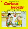 Curious George and the Pizza Book & Cassette - Margret Rey, H.A. Rey, Alan J. Shalleck