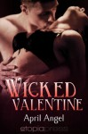 Wicked Valentine - April Angel