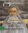 Story of John Brown's Raid on Harpers Ferry (Cornerstones of Freedom) - Zachary Kent