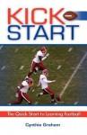 Kick Start - Cynthia Graham, Thomas Graham