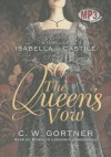 The Queen's Vow - C.W. Gortner, Rosalyn Landor