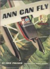 Ann Can Fly (Beginner Books) - Frederick Phleger, Robert Lopshire