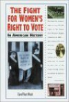 The Fight for Women's Right to Vote in American History (In American History) - Carol Rust Nash