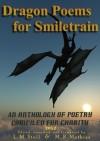 Dragon Poems for Smiletrain.org 2012 - M.R. Mathias, L.M. Stull