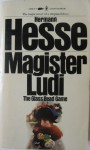 Magister Ludi - Hermann Hesse, Richard Winston, Clara Winston, Theodore Ziolkowski