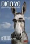 Digo Yo: Los monólogos de La Sexta - Andreu Buenafuente