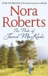 The Pride of Jared Mackade. Nora Roberts - Nora Roberts