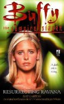 Resurrecting Ravana (Buffy the Vampire Slayer: Season 3, #13) - Ray Garton, Joss Whedon