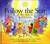 Follow the Star: All the Way to Bethlehem/Pull-Out Letters, Games, and Other Fun Activities (Word Kids) - Linda Parry