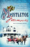 Mistletoe Memories (Romancing America) - Jennifer AlLee, Carla Olson Gade, Lisa Karon Richardson, Gina Welborn